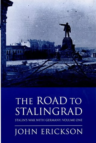 9780753802533: THE ROAD TO STALINGRAD (PHOENIX GIANTS S.)