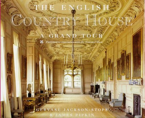 9780753804391: The English Country House: A Grand Tour
