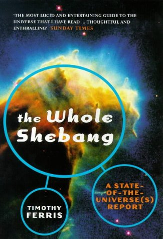 9780753804759: The Whole Shebang: A State of the Universe(s) Report