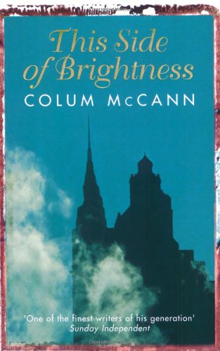 This Side Of Brightness (Hors Catalogue): McCann, Colum