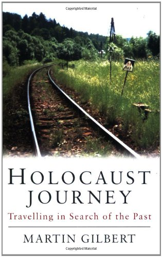 9780753804773: Holocaust Journey: Travelling in Search of the Past