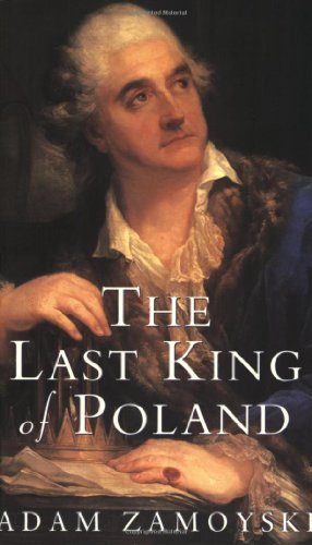9780753804964: The Last King of Poland