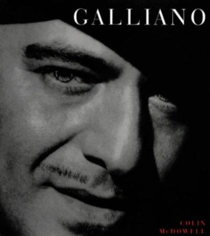 9780753804971: Galliano: Romantic, Realist and Revolutionary