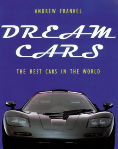 Dream Cars: Andrew Frankel