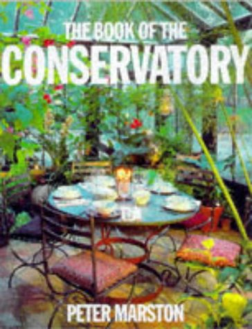 9780753805015: The Book Of The Conservatory