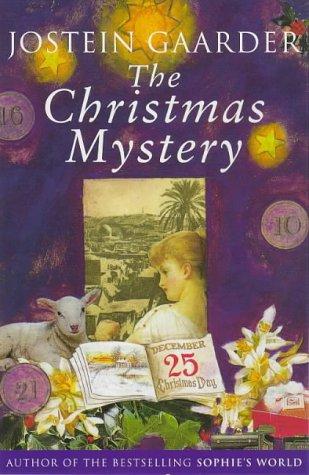 A Christmas Mystery.Jostein Gaarder The Christmas Mystery Abebooks