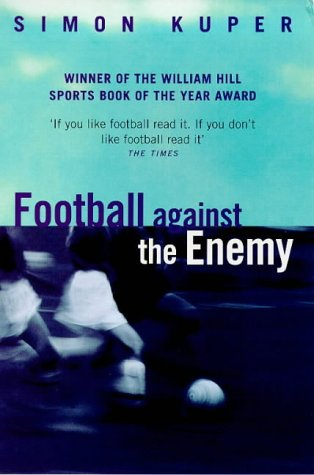 9780753805237: Football Against The Enemy