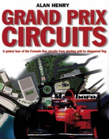Grand Prix Circuits: Alan Henry