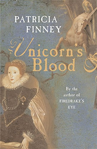 Unicorn's Blood: Finney, Patricia