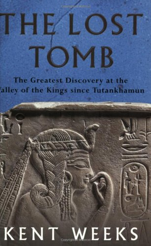 9780753806814: The Lost Tomb: The Most Extraordinary Archaeological Discovery of Our Time - The Burial Site of the Sons of Rameses II