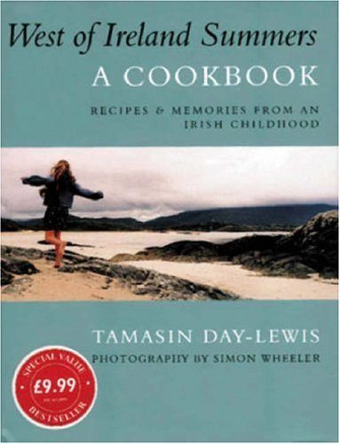 West of Ireland Summers: A Cookbook (Phoenix Illustrated) (0753806959) by Tamasin Day-Lewis