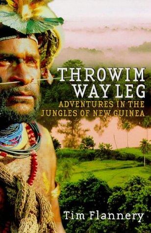 9780753807415: Throwim Way Leg: Adventures in the Jungles of New Guinea