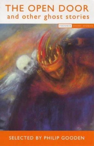 9780753807439: The Open Door And Other Ghost Stories (Phoenix Short Stories)