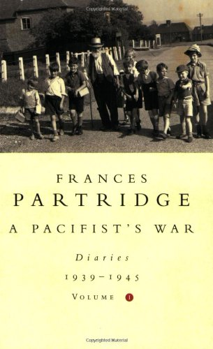 9780753808009: A Pacifist's War: Diaries 1939-1945: Volume 1
