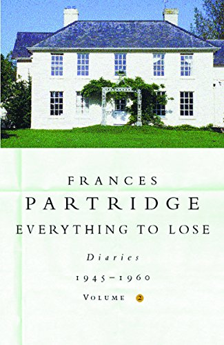 9780753808016: Everything to Lose: Diaries 1945-1960: Volume 2