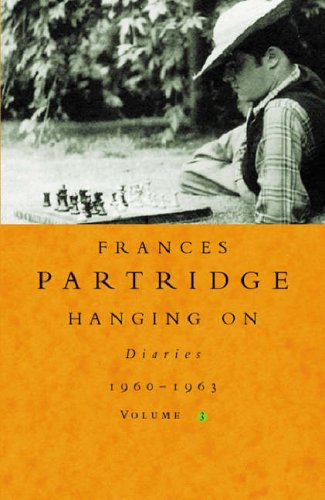 9780753808023: Hanging On: Diaries 1960-1963