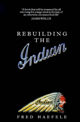 9780753808436: Rebuilding The Indian: Rebuilding the Indian (HB)