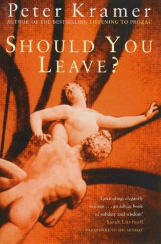9780753808467: Should You Leave?: Dilemmas of Intimacy