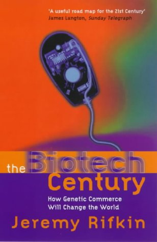 9780753808481: The Biotech Century: The Coming Age of Genetic Commerce