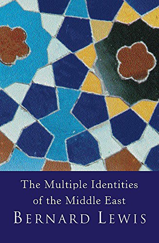 9780753808740: The Multiple Identities Of The Middle East