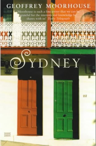 Sydney: Portrait of a City (0753809915) by Geoffrey Moorhouse
