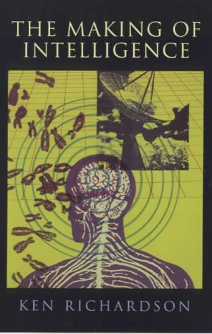 9780753809983: The Making of Intelligence (Maps of the Mind)