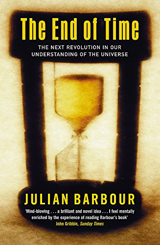 9780753810200: The End Of Time: The Next Revolution in Our Understanding of the Universe