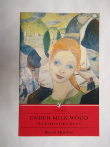 9780753810286: Under Milkwood (The Definitive Edition)