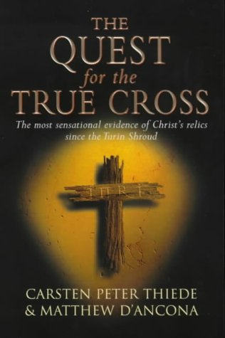 9780753810828: The Quest for the True Cross