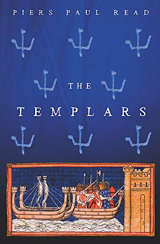 9780753810873: The Templars (Dramatic History of the Knights Templar, the Most Powerful M)