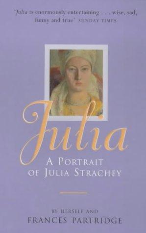 9780753810972: Julia: A Portrait of Julia Strachey