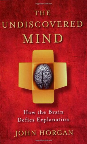9780753810989: The Undiscovered Mind: How the Brain Defies Explanation