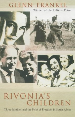 9780753810996: Rivonia's Children: Three Families and the Price of Freedom in South Africa