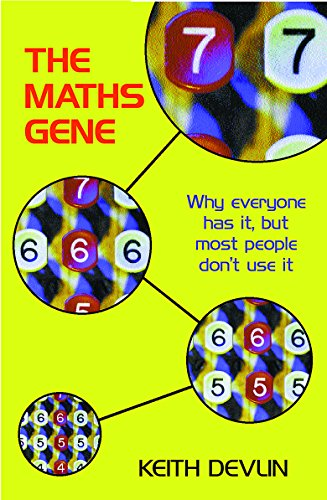 9780753811269: The Maths Gene: Why Everyone Has it, But Most People Don't Use it