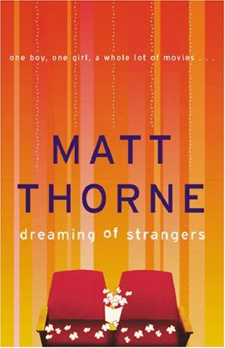 Dreaming of Strangers: Thorne, Matt