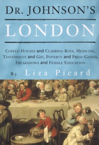 9780753811405: Dr Johnson's London: Everyday Life in London in the Mid 18th Century