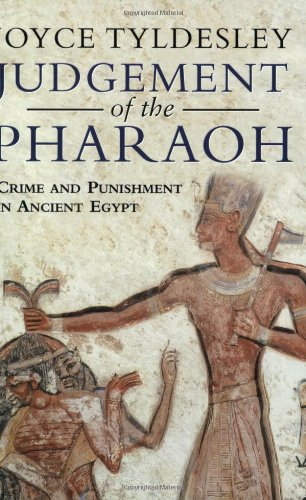 9780753812785: Judgement of the Pharoah: Crime and Punishment in Ancient Egypt