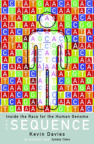 9780753813164: The Sequence : Inside the Race for the Human Genome