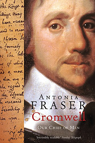 9780753813317: Cromwell, Our Chief Of Men