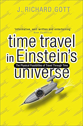 9780753813492: Time Travel: In Einstein's Universe