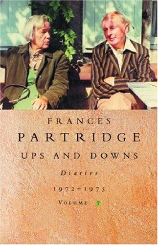Frances Partridge Diaries 1972-1975: Vol. 7: Ups and Downs: Partridge, Frances