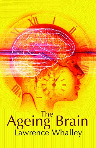 9780753813614: The Ageing Brain (Maps of the Mind)