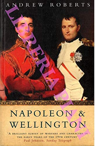 9780753813904: Napoleon and Wellington: The Long Duel