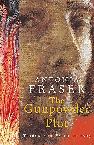 9780753814017: The Gunpowder Plot: Terror and Faith in 1605