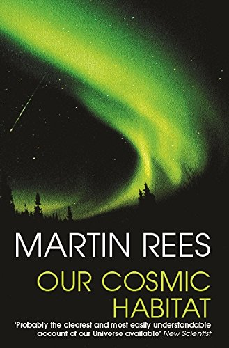 9780753814048: Our Cosmic Habitat