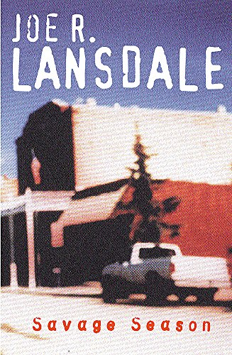 Savage Season (0753814382) by Joe R. Lansdale