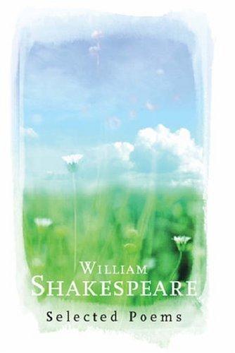 9780753816561: William Shakespeare: Selected Poems (Phoenix Poetry)