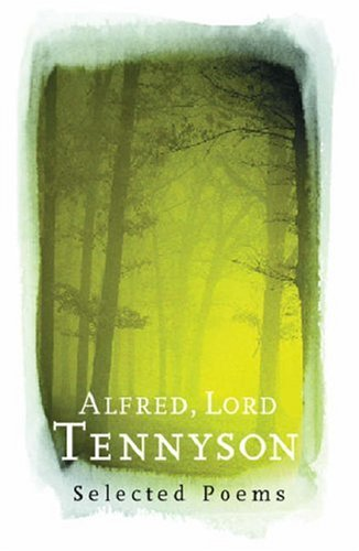9780753816578: Alfred, Lord Tennyson: Selected Poems (Phoenix Poetry)