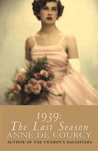 9780753816721: 1939: The Last Season