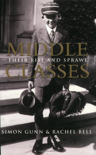 9780753817216: Middle Classes: Their Rise and Sprawl